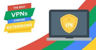 Най-добрите VPN разширения за Chrome през 2018