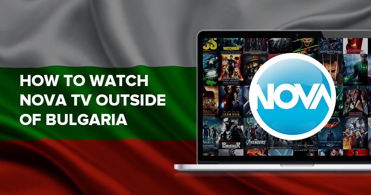 Как да гледате Нова телевизия извън България
