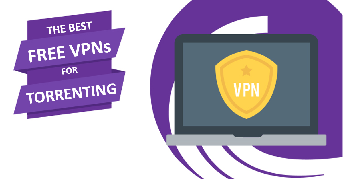 5 Най-добри безплатни VPN услуги за торенти