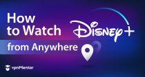 Как да гледате Disney+ от България в 2021 г.